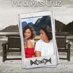 Mr. and Mrs. Cruz Movie 2018