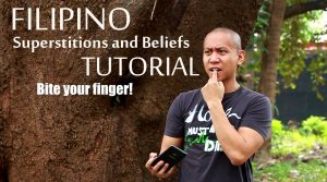 Filipino Superstitions and Beliefs